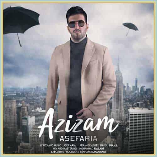دانلود آهنگ عزیزم از آصف آریا